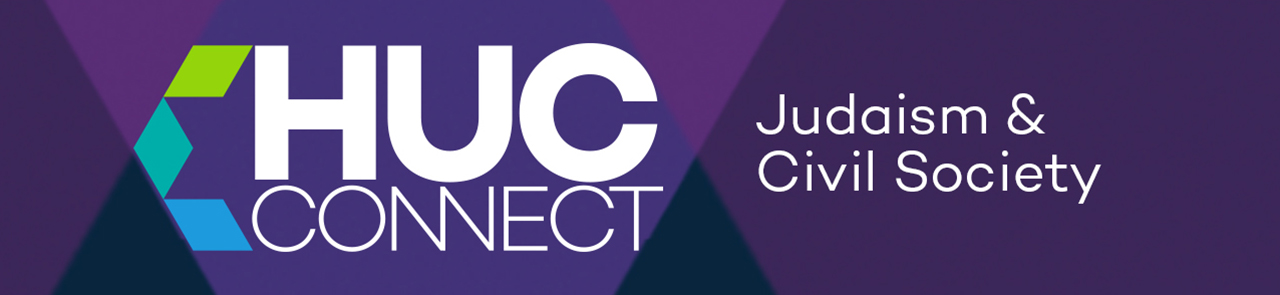HUC Connect: Judaism and Civil Society